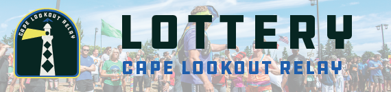 LOTTERY! Cape Lookout Relay 2021 LOTTERY!